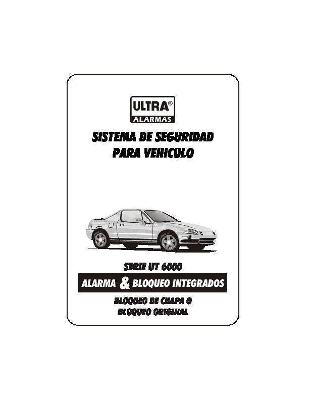 UT 6000 ALARMA MANUAL UT6000 pdf Diagramas de alarmas