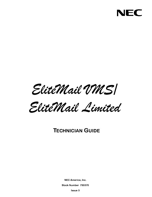 NEC Elite Mail VMS-EliteMail Limited Technician Guide