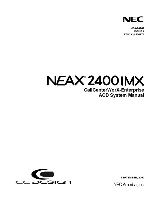 NEC NEAX2400 IMX CallCenterWorX-Enterprise ACD System