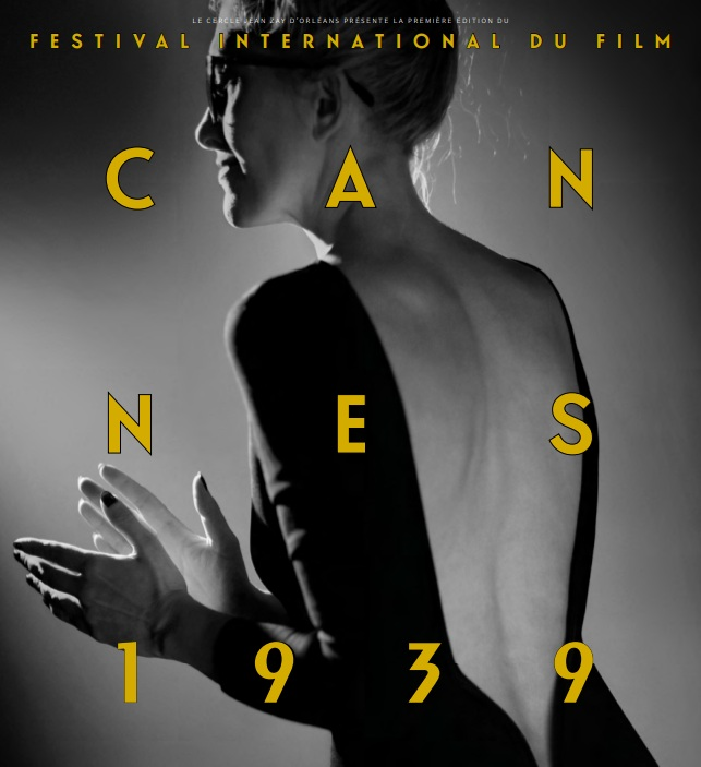2019'un Sinema Olayı: 1939 Cannes Film Festivali