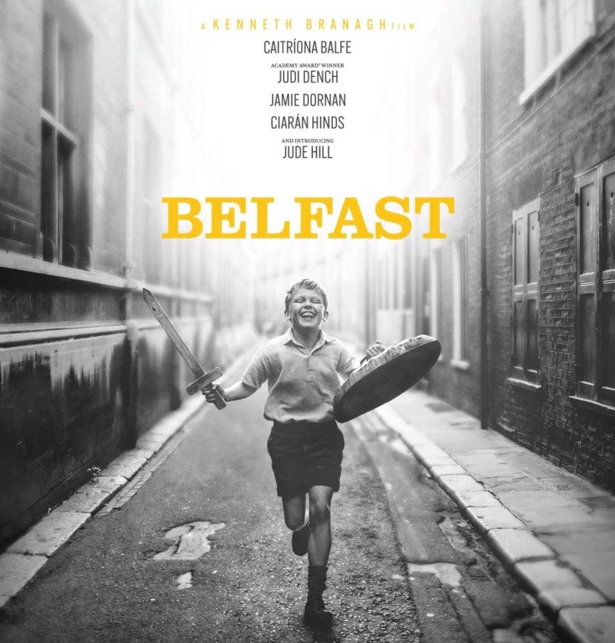 BELFAST: 1960'ların İrlanda'sında Büyüme Sancısı Çekmeye Dair Bir Güzelleme