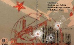 Geschichte, Struktur und Politik der Guerillaorganisation Volksfedayin Irans.