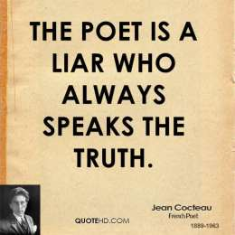 jean-cocteau-poetry-quotes-the-poet-is-a-liar-who-always-speaks-the