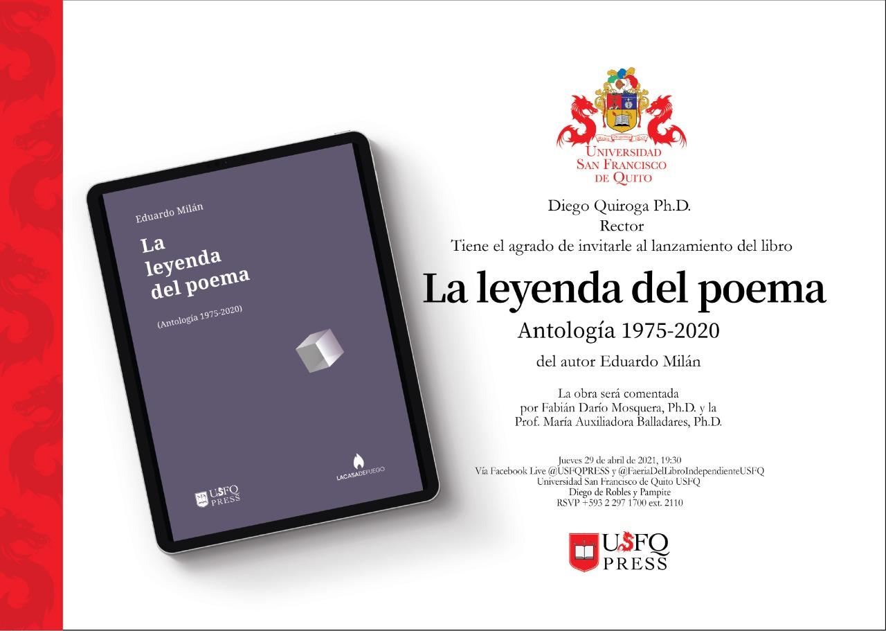 La USFQ PRESS presenta su nuevo libro La leyenda del poema. Antología 1975-202