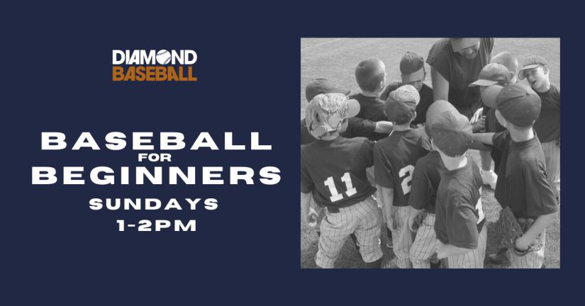 Baseball for Beginners on Sundays