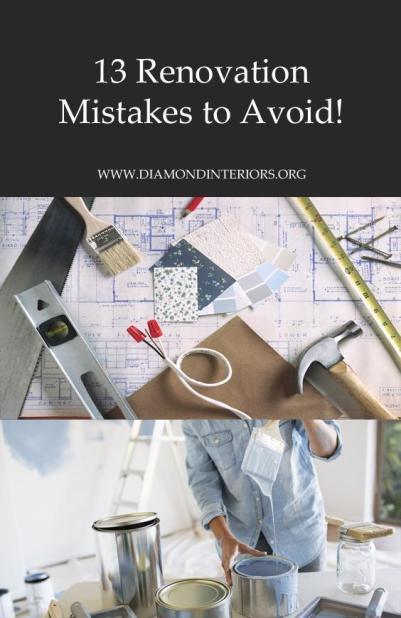 13-renovation-mistakes-to-avoid-by-diamond-interiors