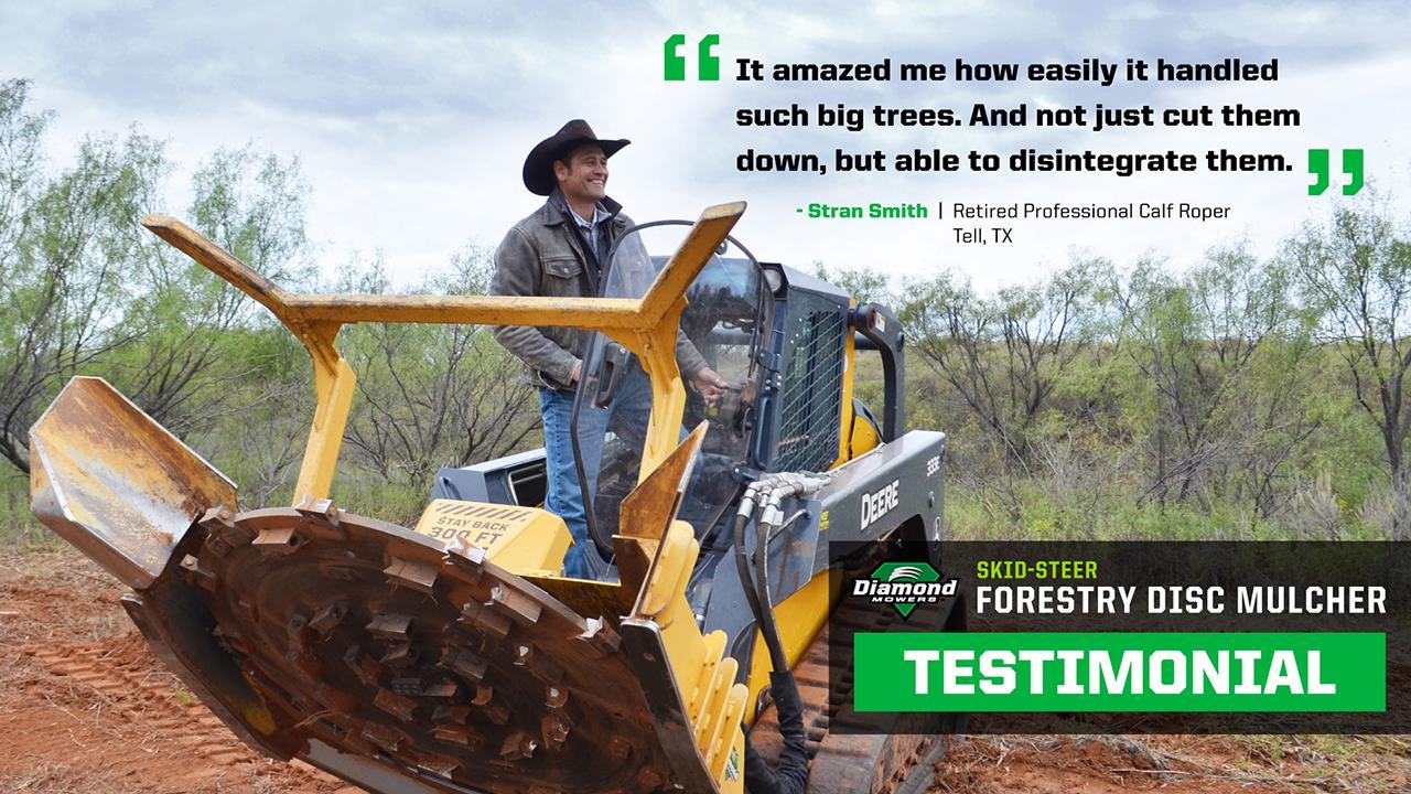 Skid Steer Forestry Disc Mulcher Testimonial