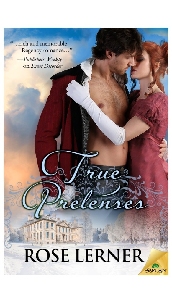 My review of Rose Lerner's True Pretenses, a romance about a well-intentioned con man and the heiress he intends to introduce to his brother.
