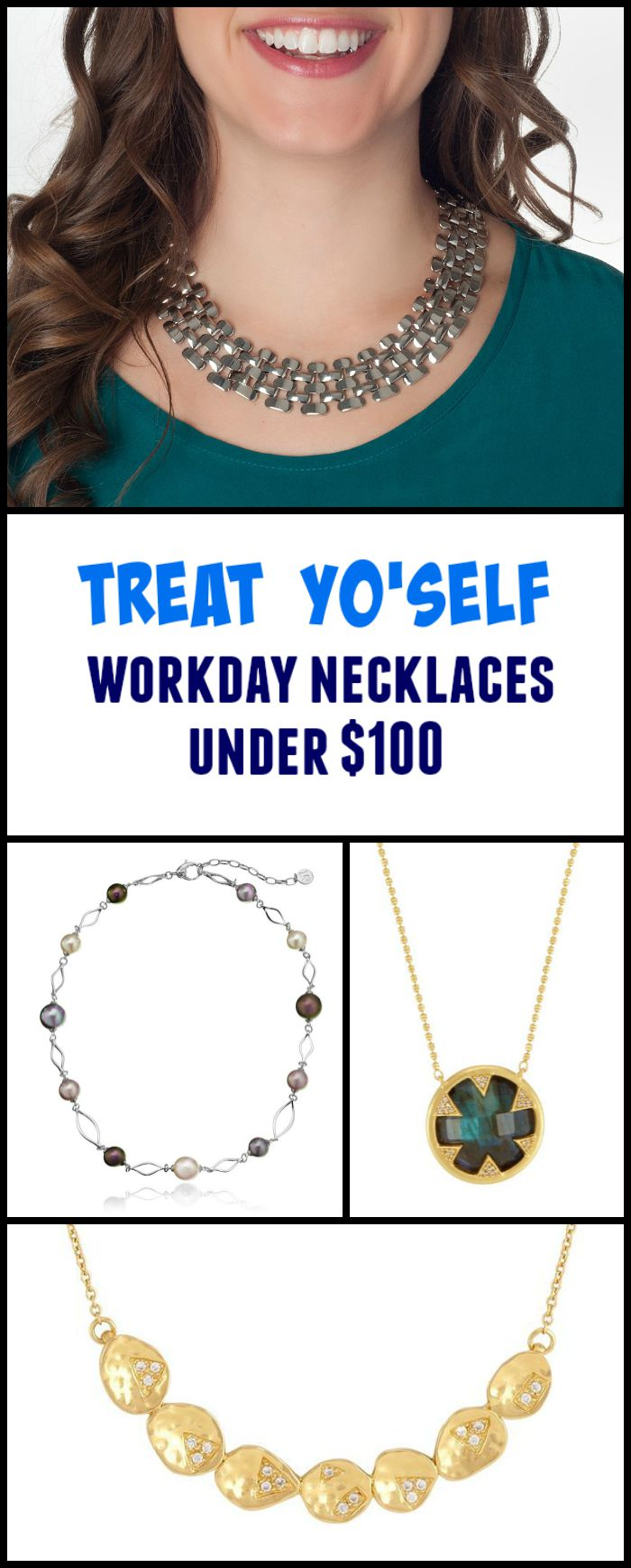 Treat Yo'self to perfect workday necklaces, all for under $100.