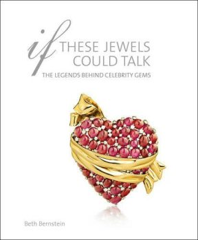 My review of If These Jewels Could Talk, the latest title from acclaimed jewelry writer, Beth Bernstein.