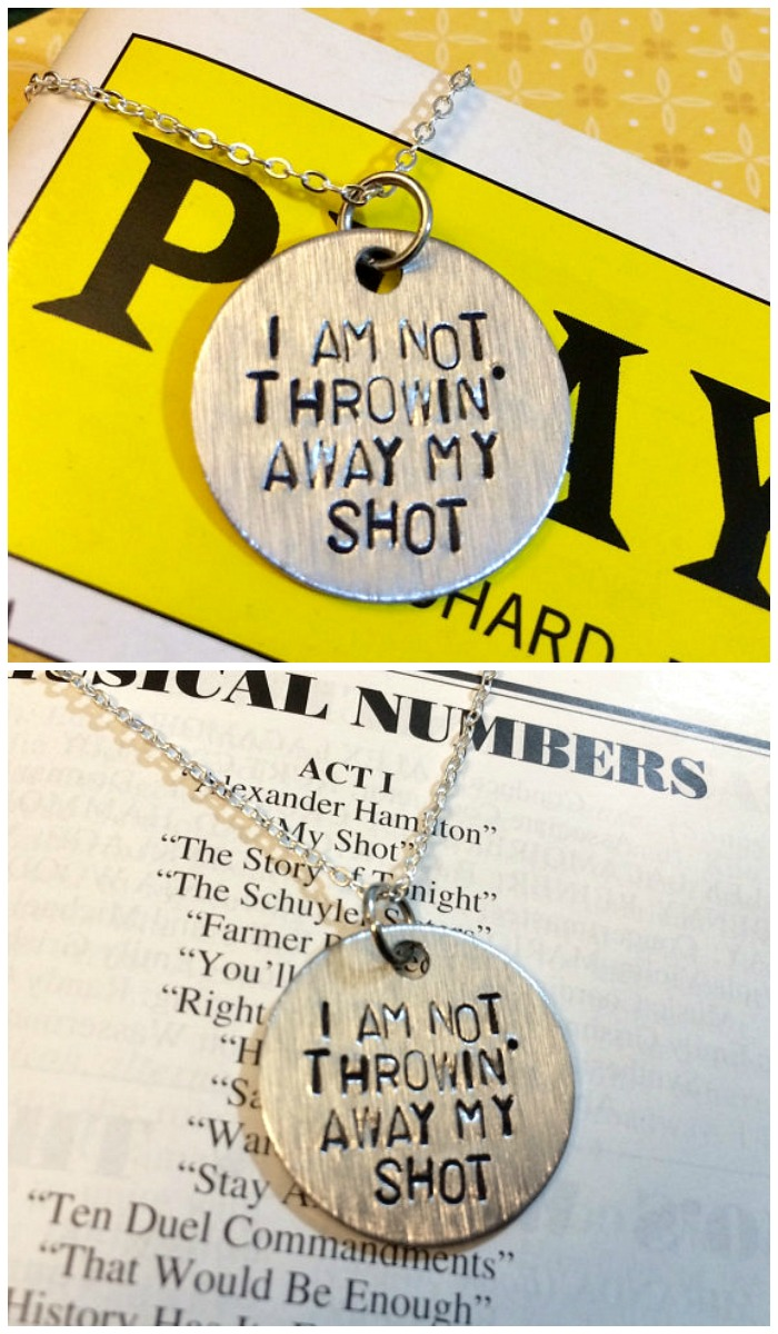 Jewelry engraved with an important lyric from the popular musical, Hamilton. I'm not throwing away my shot!
