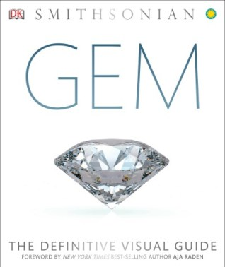 Gem; The Definitive Visual Guide is the new book any gemstone or jewelry lover needs to have on their bookshelf immediately. So I'm giving away three copies!