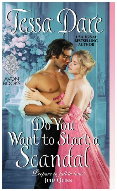 Do You Want to Start a Scandal by Tessa Dare. This book is a delight.