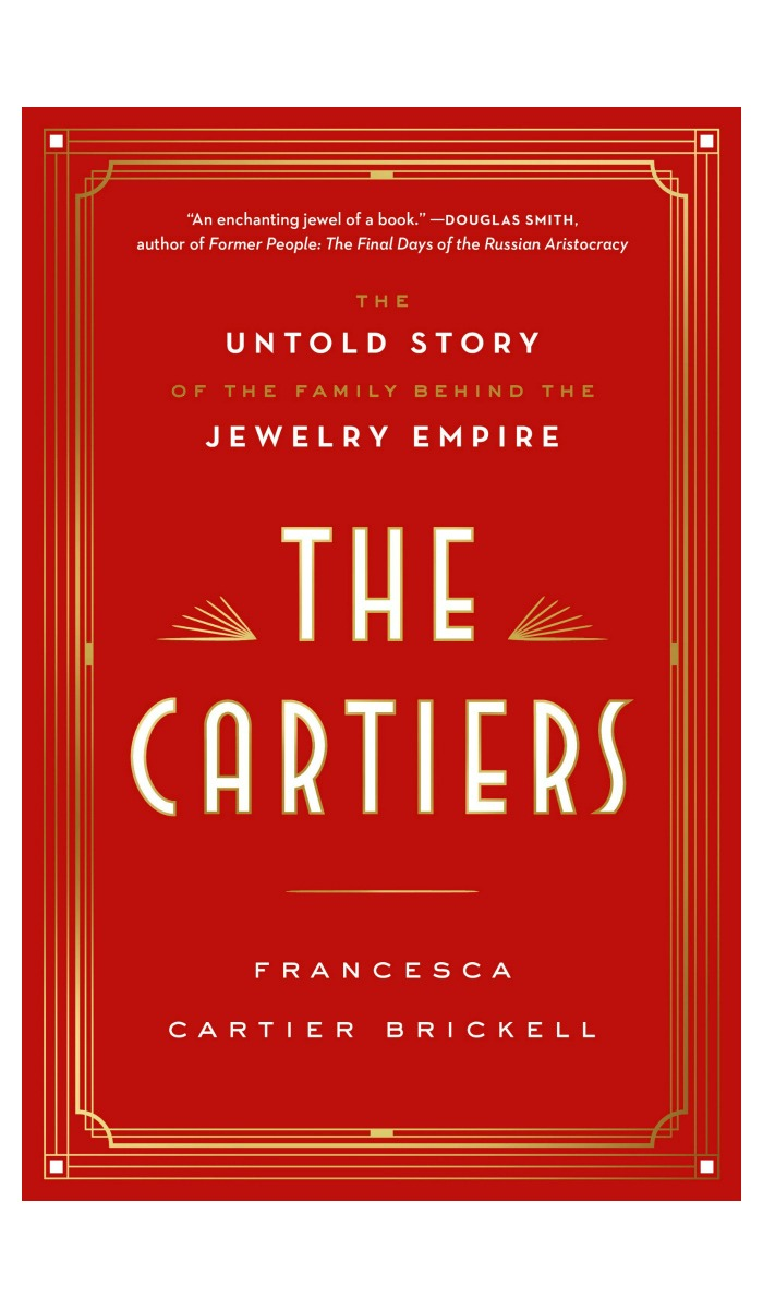 The Cartiers by Francesca Cartier Brickell. This jewelry book is a stunning deep dive into the family history of the Cartiers, written by one of their own.