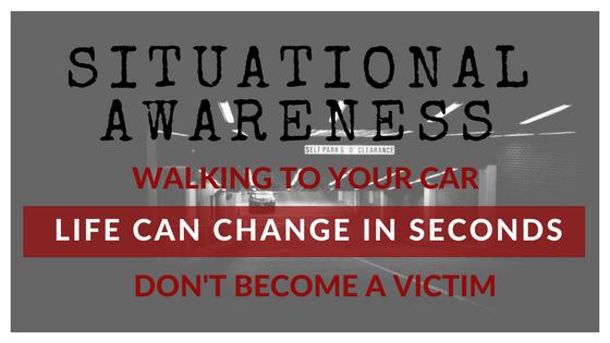 Situational Awareness: Walking to Your Car Infographic