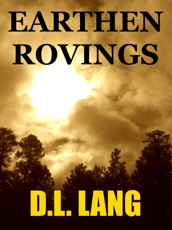 Earthen Rovings: Poems on Mother Nature and the Environment