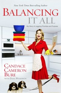 Balancing-It-All-Candace-Cameron-Bure-book-409x624