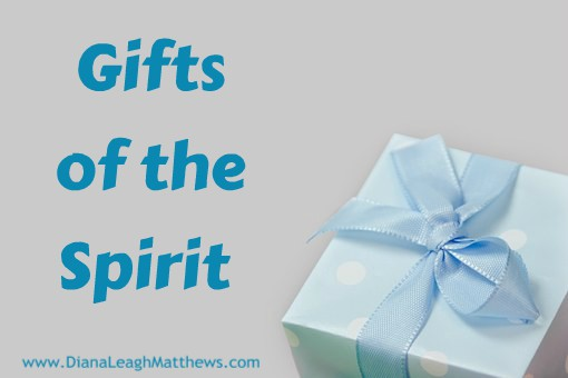 Gifts of the Spirit: Words of Wisdom