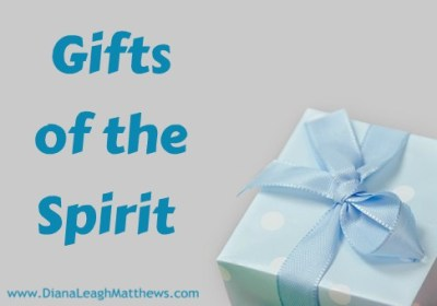 Gifts of the spirit archives diana leagh matthews we are exploring our spiritual gifts one of these gifts is leadership and administrator there are some who are natural born leaders and others who are negle Image collections