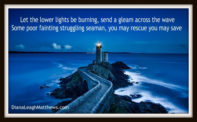 Hymn Story: Let the Lower Lights Be Burning