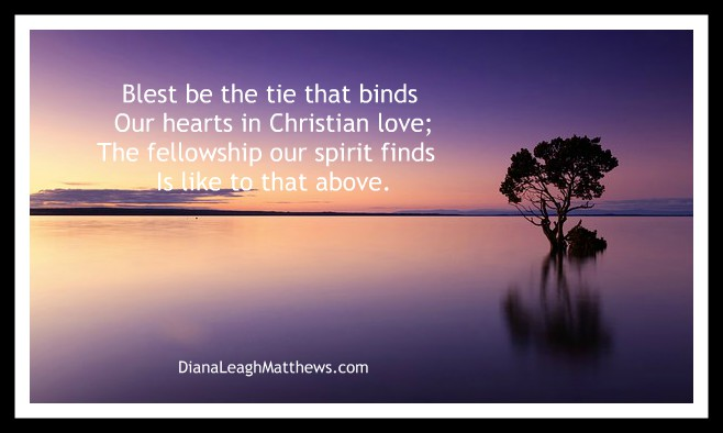 Behind the Hymn: Bless Be the Ties that Bind