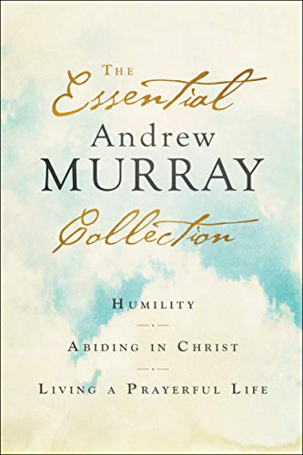 Book Review: The Essential Andrew Murray Collection