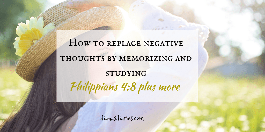 5 Assuring Verses to Memorize when filled with Negative