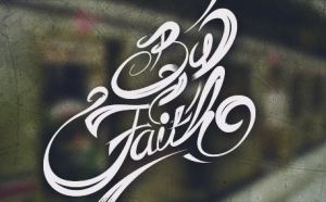 By faith we believe in what we cannot see.