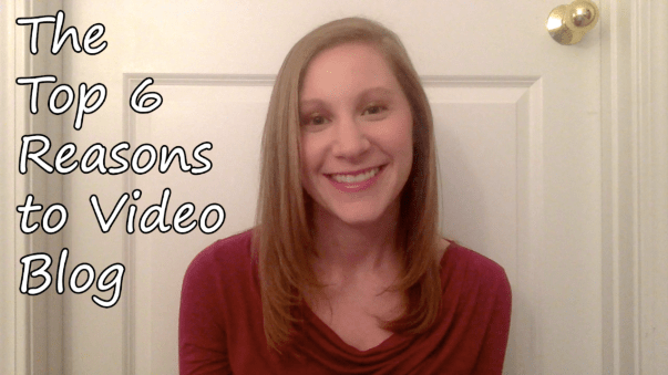 In Which I Post My First Vlog… About Why You Should Start Vlogging