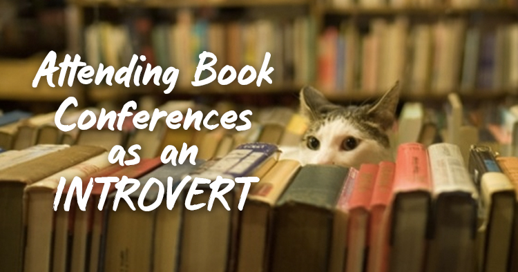 Attending Book Conferences as an Introvert