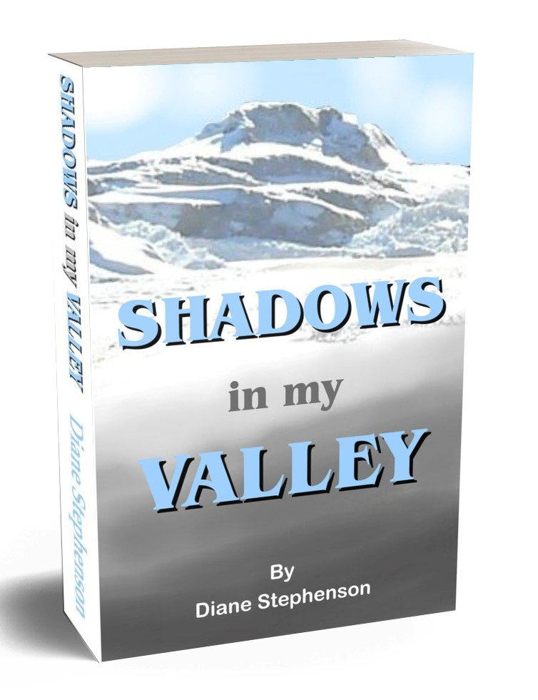 SHADOWS IN MY VALLEY