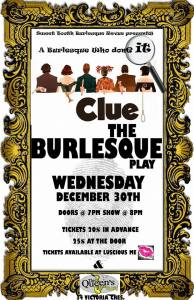 clueeventposter-194x300 Burlesque Review - Clue Mystery Play