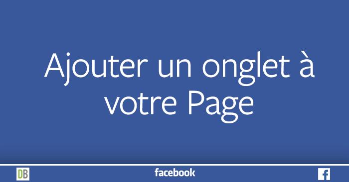 Ajouter un onglet à votre Page Facebook