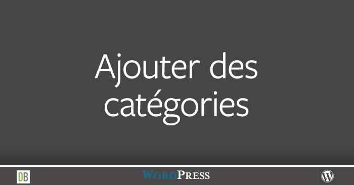 Les catégories dans WordPress