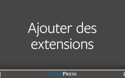 Les extensions dans WordPress