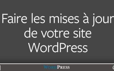 Les mises à jour de votre site WordPress