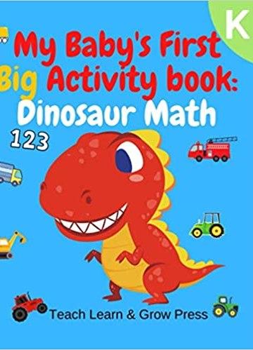 My Baby's First Big Activity Book: Dinosaur Math