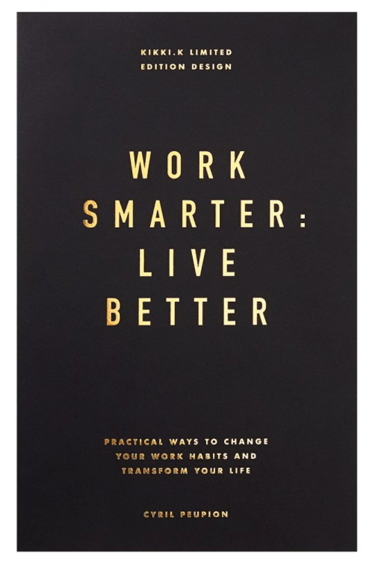 Cover of Work Smarter Live Better - How to Have Attention to Detail