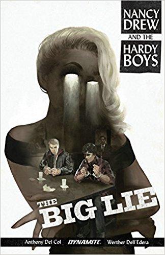 Nancy Drew and the Hardy Boys Big Lie