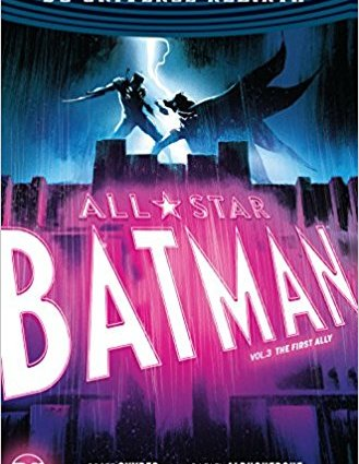 All Star Batman Vol 3 First Ally