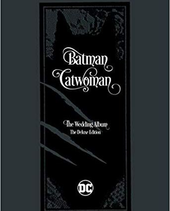 Batman Catwoman The Wedding Album