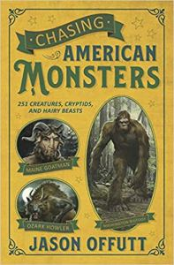 Chasing American Monsters