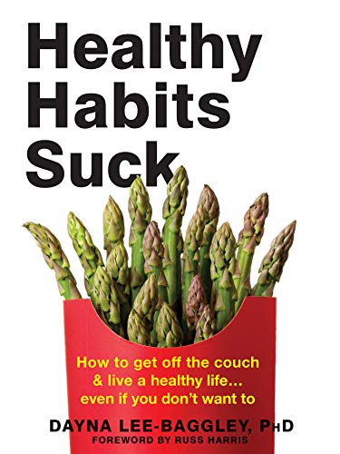 Healthy Habits Suck