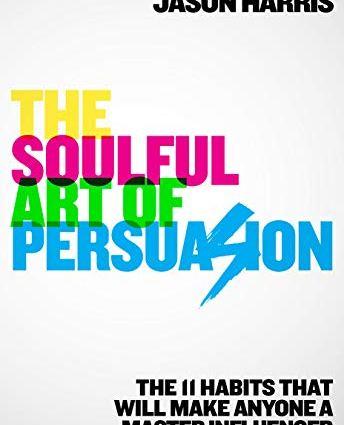 Soulful Art of Persuasion