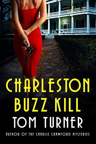 Charleston Buzz Kill Book Blitz and Giveaway