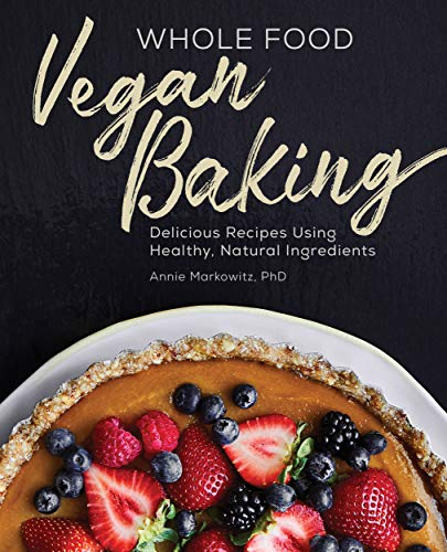 Whole Food Vegan Baking