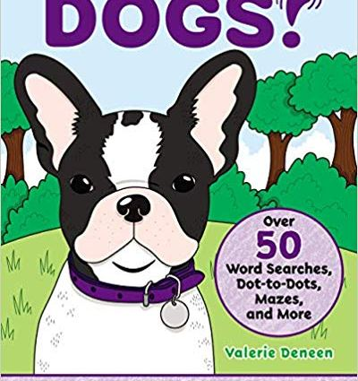 Dogs: A Coloring and Activity Book for Kids