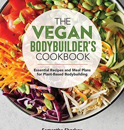 Vegan Bodybuilder's Cookbook