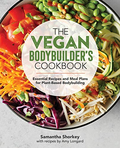 Vegan Bodybuilder's Cookbook