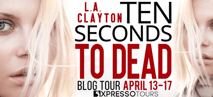 Ten Seconds to Dead Guest Post and Giveaway